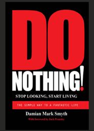 """Do Nothing"", by Damian Mark Smyth"